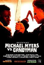 Michael vs Candyman