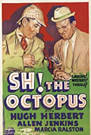 Sh! The Octopus(1937) Poster - Movie Forum, Cast, Reviews