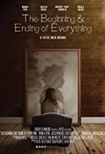 The Beginning and Ending of Everything