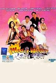 Weder-weder lang 'yan Poster